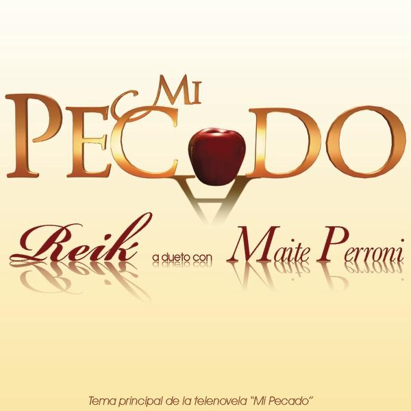 Mi Pecado (A Dueto Con Mayte Perroni) - Single