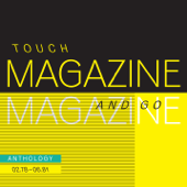 Touch and Go - Anthology 02.78 - 06.81 (Remastered)