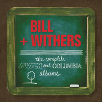 Bill Withers - Complete Sussex & Columbia Album Masters artwork