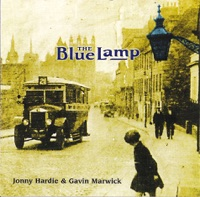 The Blue Lamp by Gavin Marwick & Jonny Hardie on Apple Music