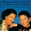 Unsere Weihnachtslieder, Montserrat Caballé & Montserrat Martí