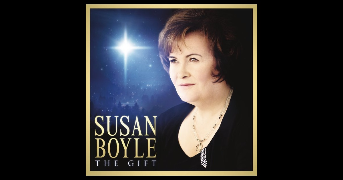 The Gift by Susan Boyle on Apple Music The Gift Susan Boyle Album