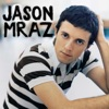 Did You Get My Message? - Single, Jason Mraz
