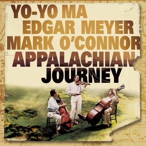 James Taylor, Yo-Yo Ma, Edgar Meyer & Mark O'Connor - Hard Times Come Again No More