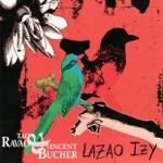 Tao Ravao & Vincent Bucher - Lanao
