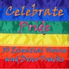 Celebrate Pride: 30 Essential House and Disco Tracks