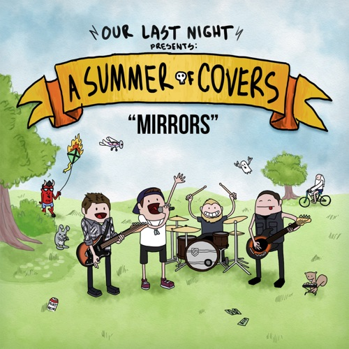 Our Last Night - Mirrors - Single
