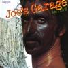 Joe's Garage: Acts I, II & III, Frank Zappa