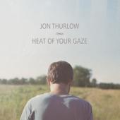 Heat of Your Gaze