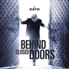 Behind Closed Doors - KATO