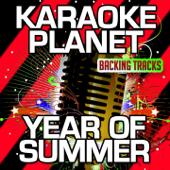 Year of Summer (Karaoke Version) [Originally Performed By Wildstylez & Niels Geusebroek]