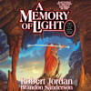 Robert Jordan & Brandon Sanderson - A Memory of Light: Wheel of Time, Book 14 (Unabridged)  artwork