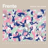 Frente! - Bizarre Love Triangle (2014 remaster)