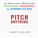 Oren Klaff - Pitch Anything: An Innovative Method for Presenting, Persuading, And Winning the Deal (Unabridged)