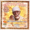 Shirdi Sai Geeth Om Sri Sai Rama Chanting Hindi Devotional