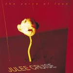 JULEE CRUISE - Until the End of the World