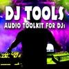 Dj Tools Audio Toolkit for Djs