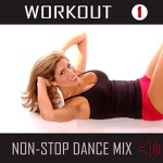 Workout Vol. 1: Non-Stop Dance Mix