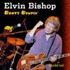 Booty Bumpin', Elvin Bishop