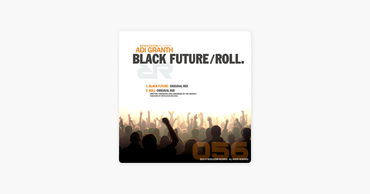 ‎Black Future-Roll - Single by Adi Granth