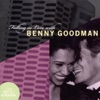 Goodnight, My Love (1987 Remastered)  - Benny Goodman And His Orchestra