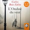 Carlos Ruiz Zafón - L'Ombre du vent (Le Cimetière des livres oubliés 1) artwork