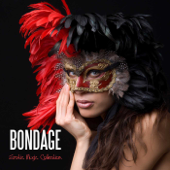 Bondage Erotic Music Collection: Porn Sexy Lounge, Erotic Chill Out, Lovemaking Hot Music