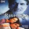 Ek Rishtaa (Original Motion Picture Soundtrack)
