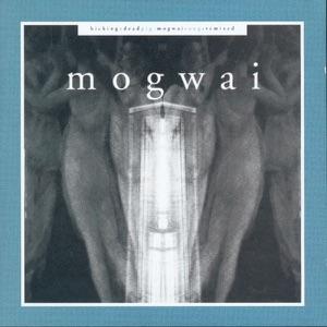 Mogwai - Mogwai Fear Satan