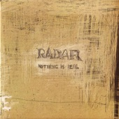 Radar - Nothing Is Real (Remastered)