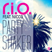 Party Shaker (Remixes) [feat. Nicco] - EP