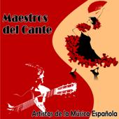 Artistas de la Música Española. Maestros del Cante