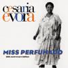 Miss Perfumado (20th Anniversary Edition) - Cesária Évora