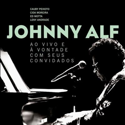 Johnny Alf ao Vivo e à Vontade com Seus Convidados - Johnny Alf