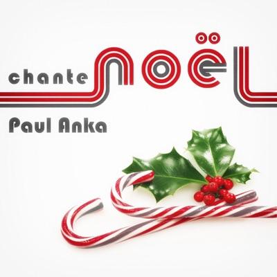 Paul Anka Chante Noël - Paul Anka