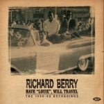 Richard Berry & The Pharaohs - Have Love Will Travel