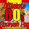World In Union - Ultimate Spanish Pop 00s Album