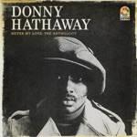 Donny Hathaway & Roberta Flack - You've Got a Friend