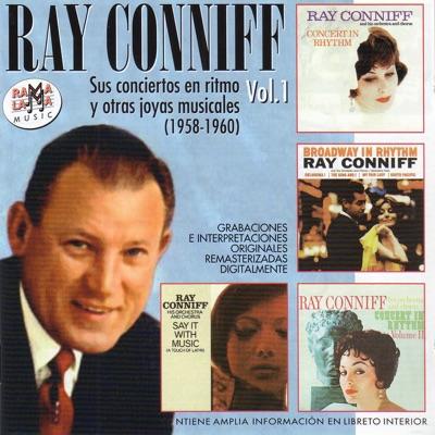 Ray Conniff. Sus Conciertos en Ritmo y Otras Joyas Musicales Vol.1 (1958-1960) - Ray Conniff