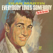 Everybody Loves Somebody - Dean Martin - Dean Martin