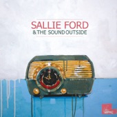 Sallie Ford & The Sound Outside - Nightmares