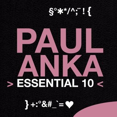 Essential 10: Paul Anka - Paul Anka