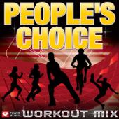 People's Choice Workout Mix (60 Min Non-Stop Workout Mix) [128 BPM]