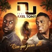 Rien que pour elle (feat. Axel Tony) - Single