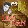 Leo Dan - 25 Años de Éxitos