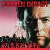 Sudden Impact The Original Score