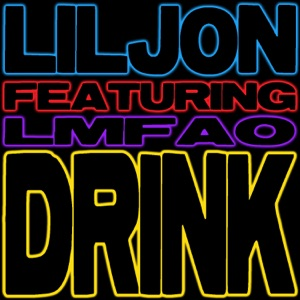 Drink (feat. LMFAO) - EP Mp3 Download