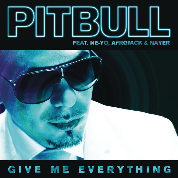 Pitbull And Ne-Yo And Afrojack And Nayer - Give Me Everything