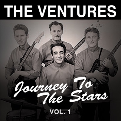 Journey to the Stars, Vol. 1 - The Ventures