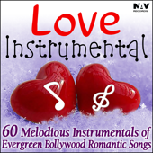 Love Instrumental - 50 Melodious Instrumentals of Evergreen Bollywood Romantic Songs